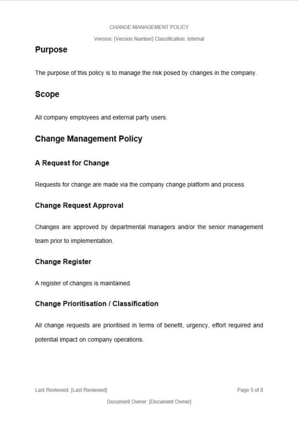 Change Management Policy Template for ISO 27001. An ISO 27001 template.