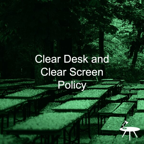 Clear Desk and Clear Screen Policy Template