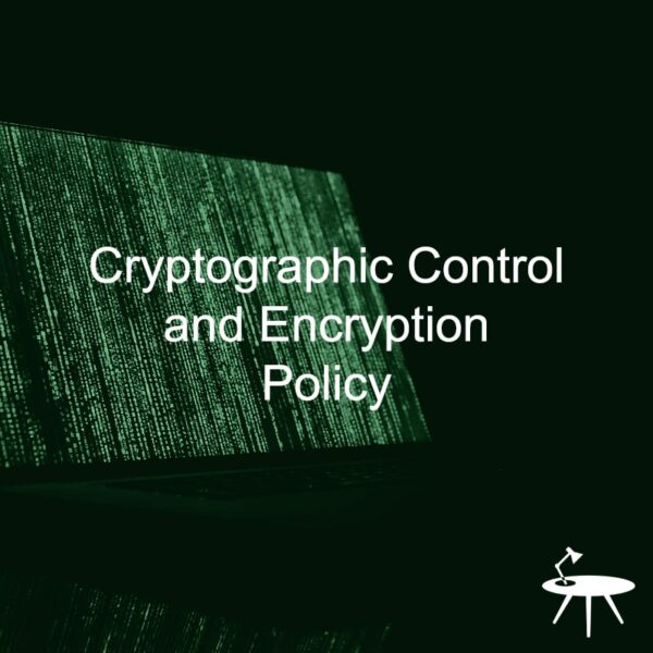 Cryptographic Control and Encryption Policy Template