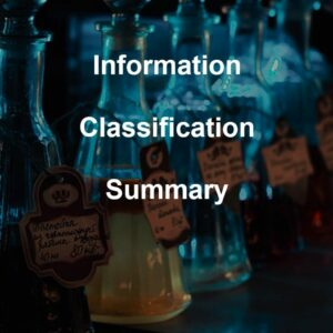 Information Classification Summary template for ISO 27001. An ISO 27001 template.