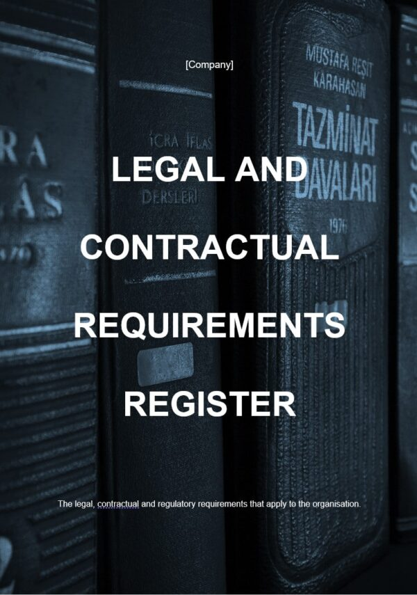 Legal and Contractual Requirements Register template for ISO 27001. An ISO 27001 template.
